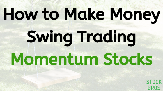 How to swing trade momentum stocks - trading strategy