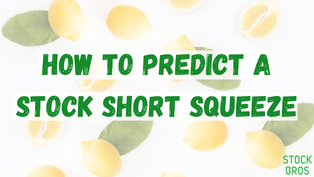 How to predict a stock short squeeze
