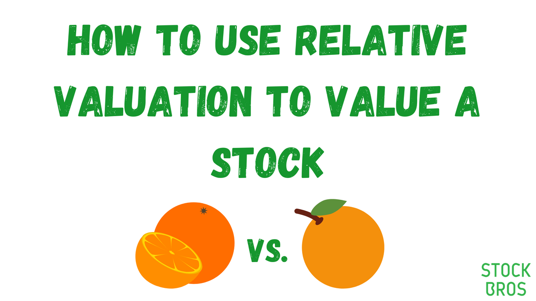 How to Use Relative Valuation to Value a Stock - Important Metrics to Know