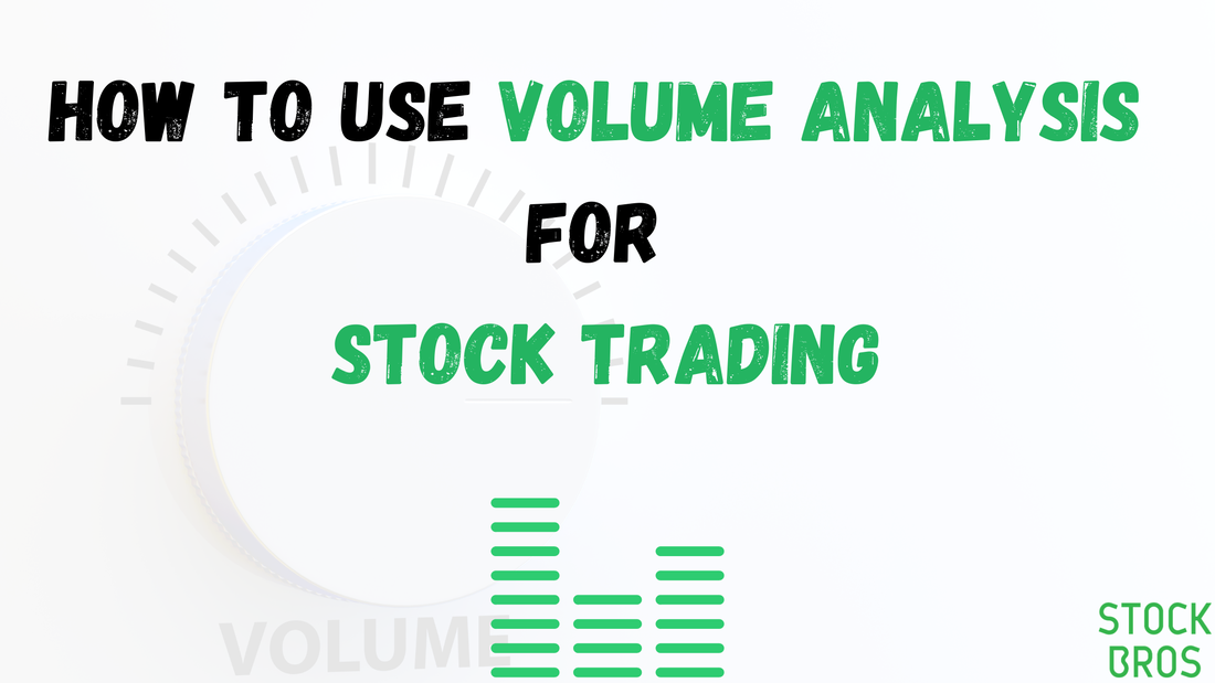 How to use volume analysis for stock trading - trading strategy